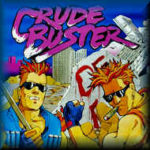 Crude Buster / Two Crude