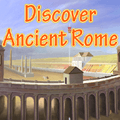 Discover Ancient Rome