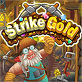 Strike Gold